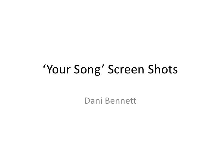'Your Song' Screen Shots<br />Dani Bennett<br />