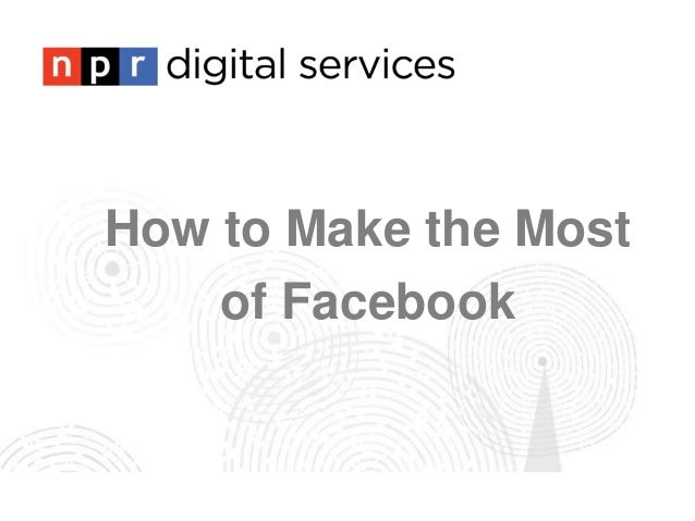 Make the Most of Your Facebook Page