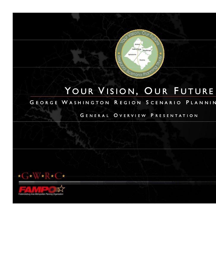 Your Vision, Our Future - General Overview Presentation
