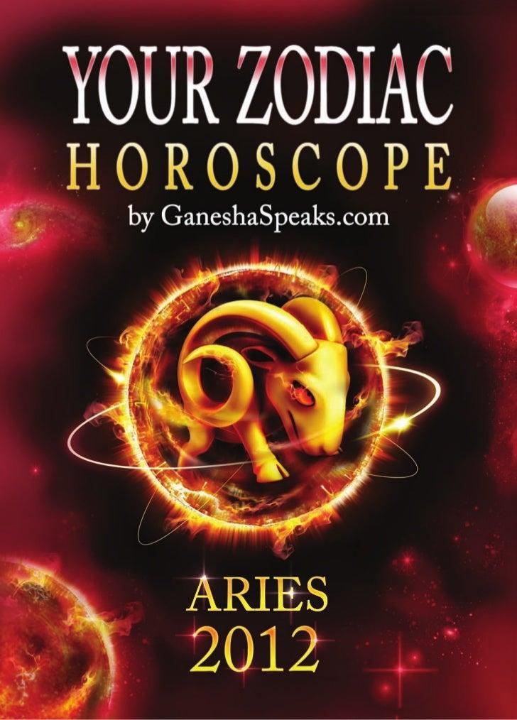 Your zodiac horoscope by ganehsa speaks.com   aries 2012