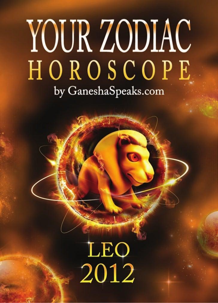 Your zodiac horoscope by ganehsa speaks.com   leo 2012