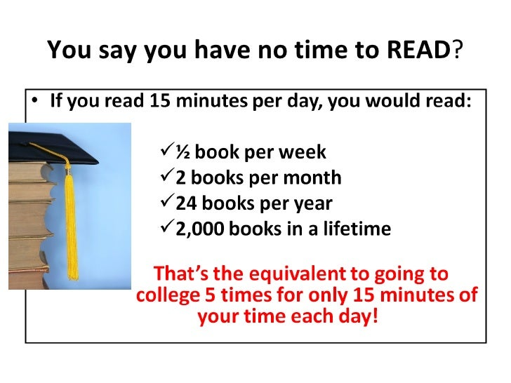 You Say You Have No Time To Read