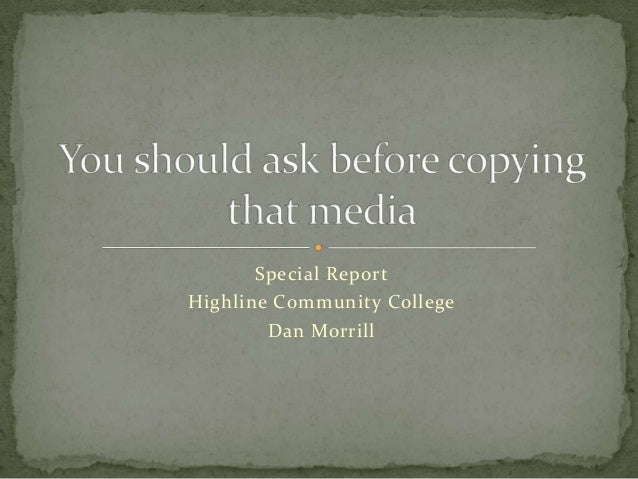You should ask before copying that media