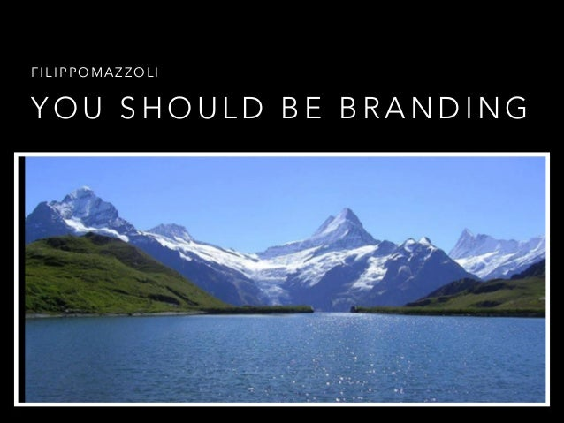 You should be branding - A simple way to Personal Branding
