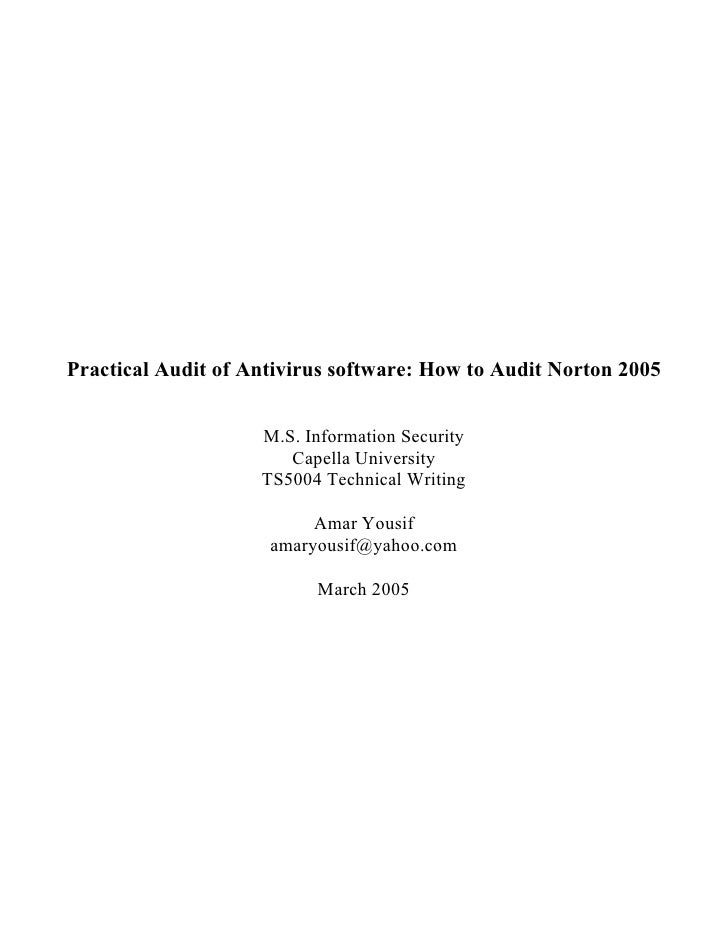 Practical Audit of Antivirus software: How to Audit Norton 2005                       M.S. Information Security           ...