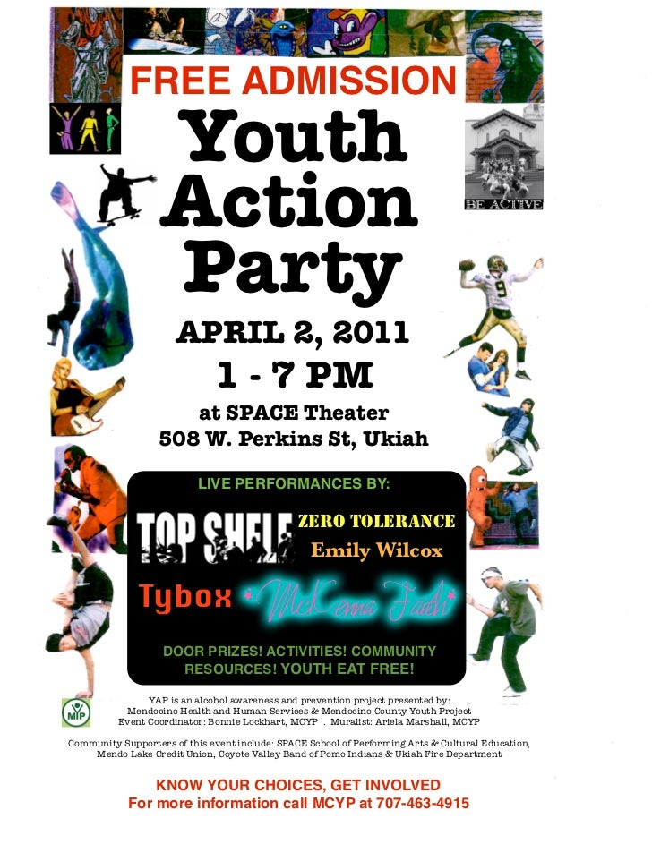 FREE ADMISSION                   Youth                   Action                   Party                      APRIL 2, 2011...
