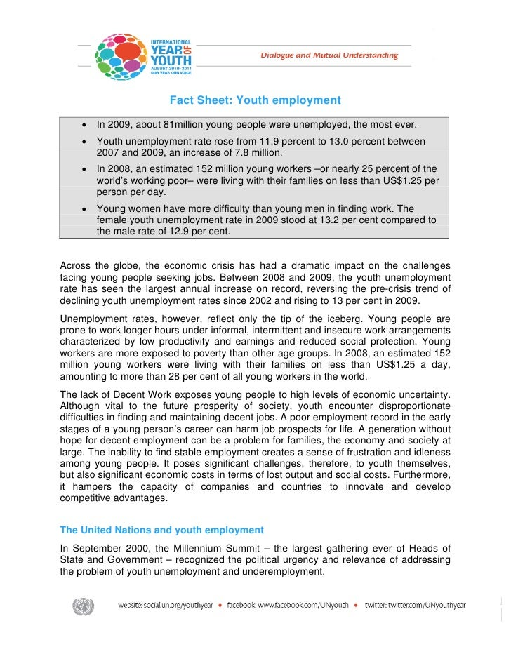 Fact Sheet: Youth employment    •   In 2009, about 81million young people were unemployed, the m...
