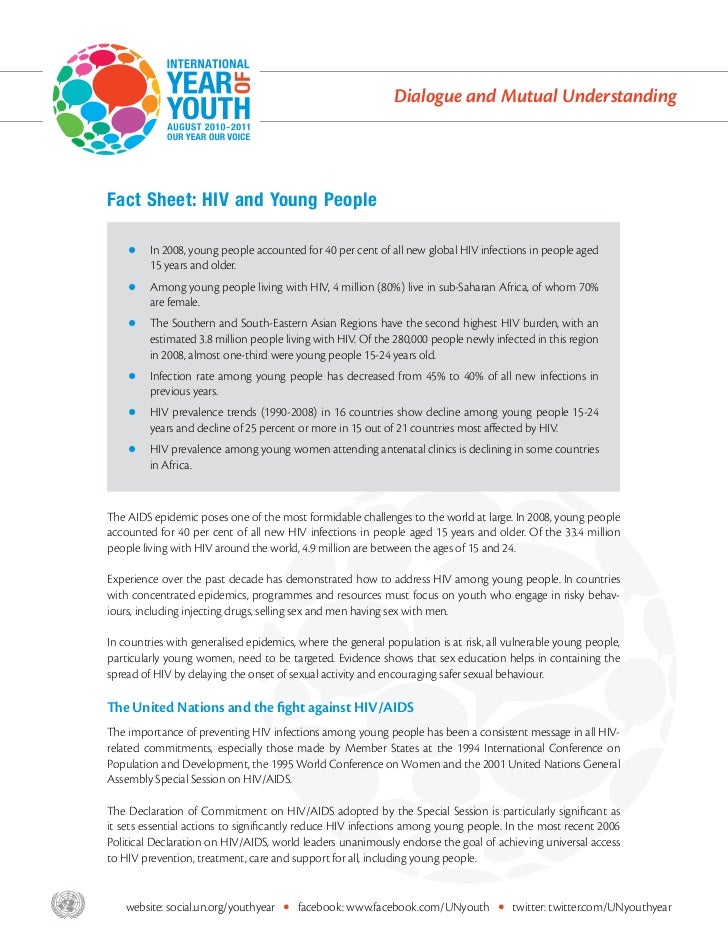 Dialogue and Mutual Understanding       Fact Sheet: HIV and Young People           zz In 2008, young people accounted for ...