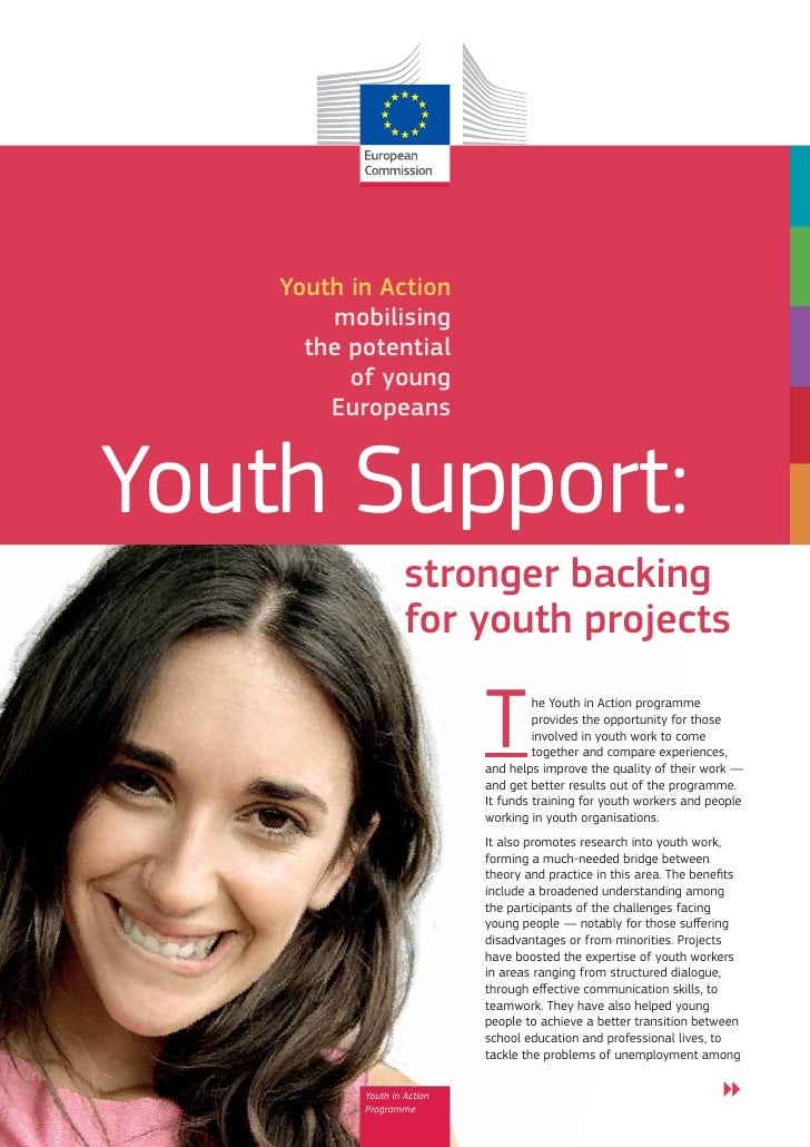 Youth in Action        mobilising      the potential          of young        EuropeansYouth Support:                    s...