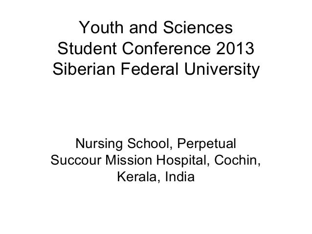 Youth and SciencesStudent Conference 2013Siberian Federal University   Nursing School, PerpetualSuccour Mission Hospital, ...