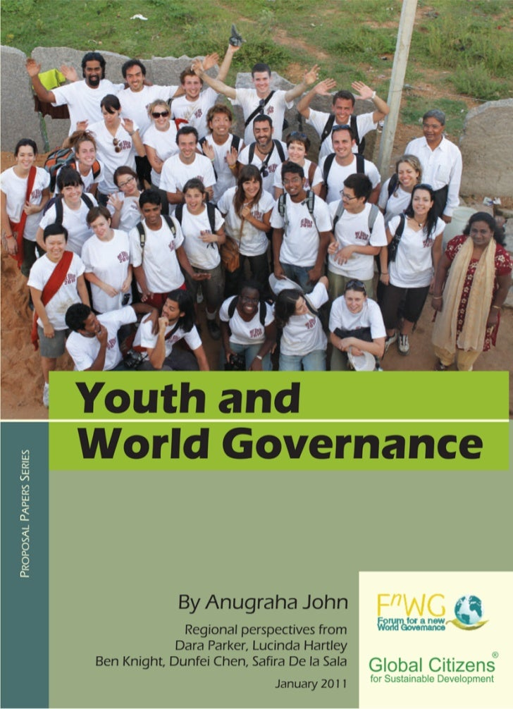 Youth and World Governance            Youth and         World Governance                                 By Anugraha John ...