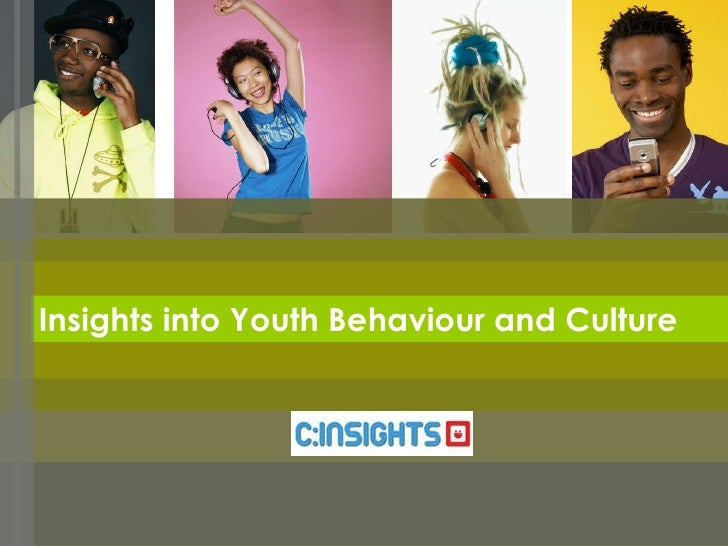 Insights into Youth Behaviour and Culture
