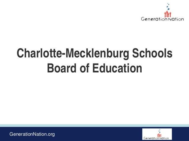 GenerationNation.org Charlotte-Mecklenburg Schools Board of Education