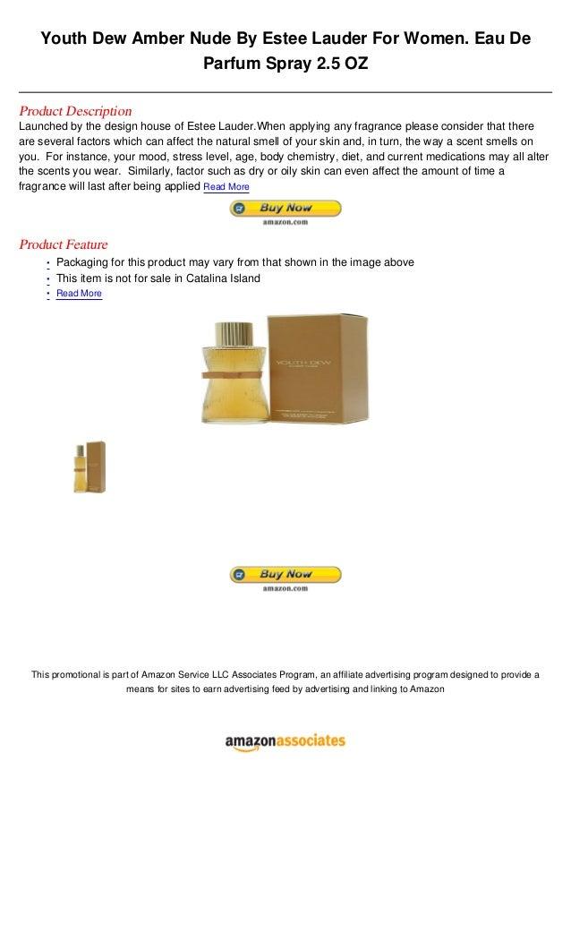 Youth Dew Amber Nude By Estee Lauder For Women. Eau De                     Parfum Spray 2.5 OZProduct DescriptionLaunched ...