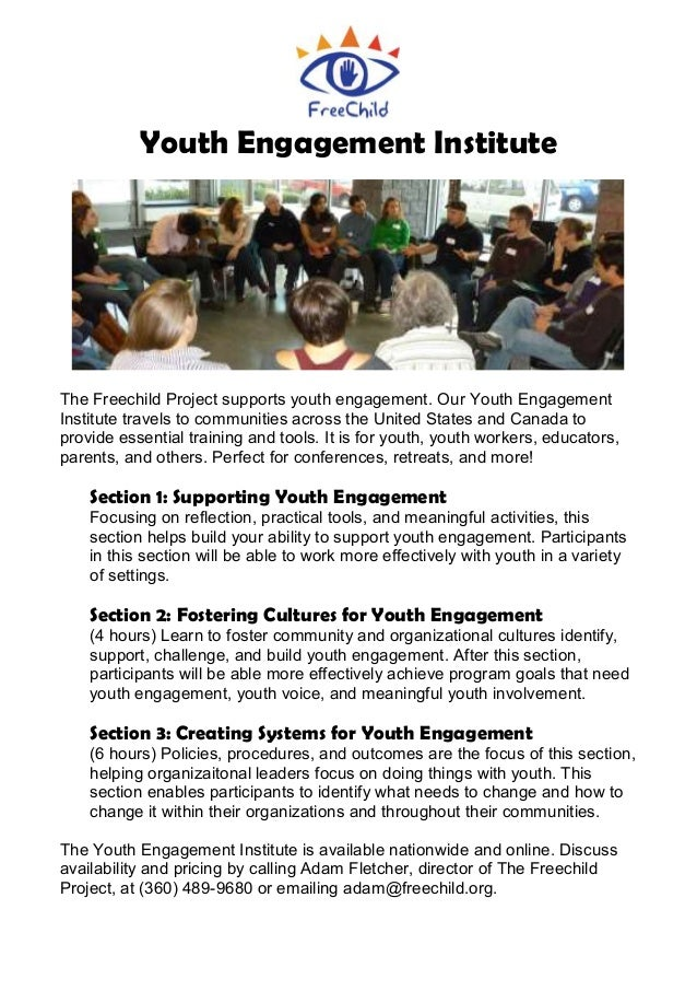 Youth Engagement Institute The Freechild Project supports youth engagement. Our Youth Engagement Institute travels to comm...