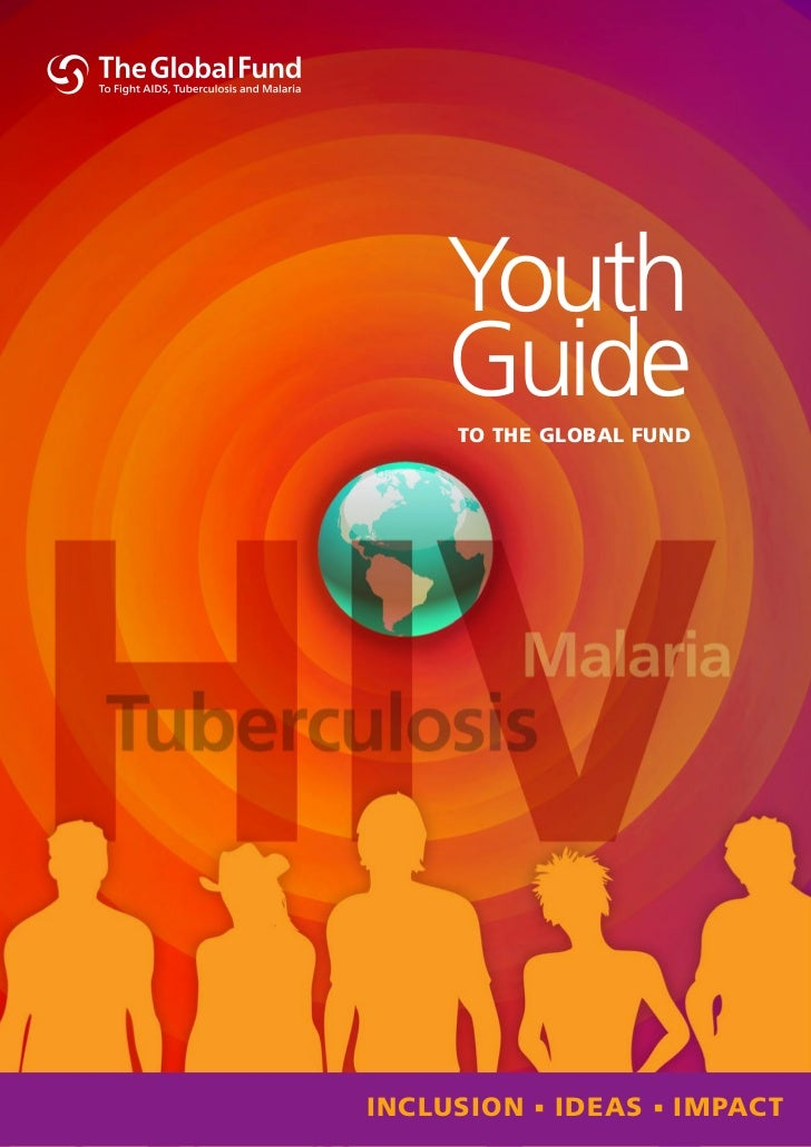 Youth    Guide     To The Global FundInclusIon      Ideas      ImpacT