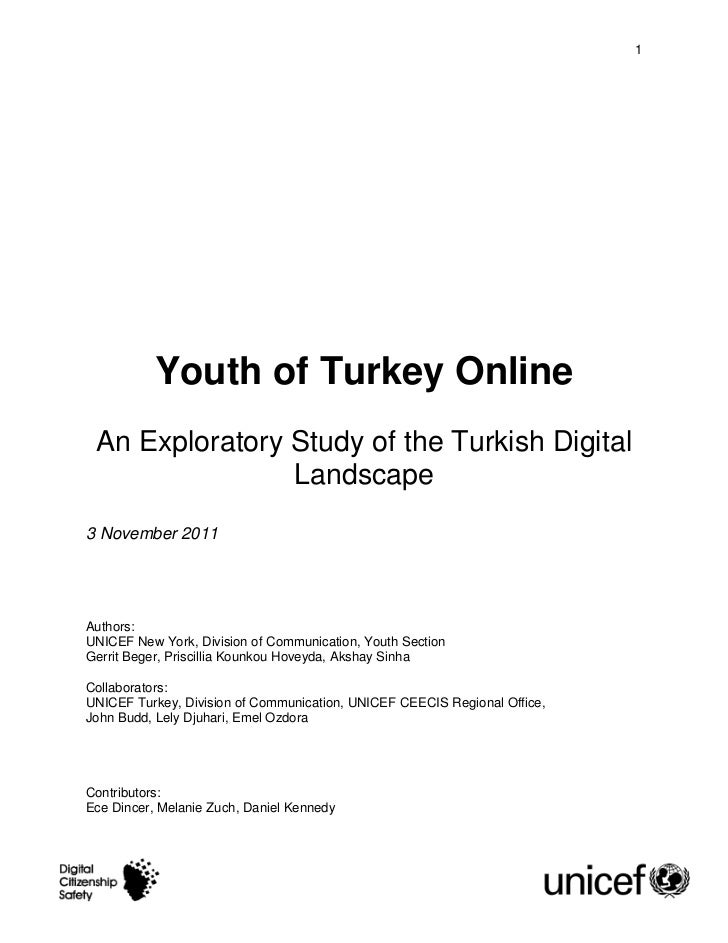1           Youth of Turkey Online An Exploratory Study of the Turkish Digital                Landscape3 November 2011Auth...