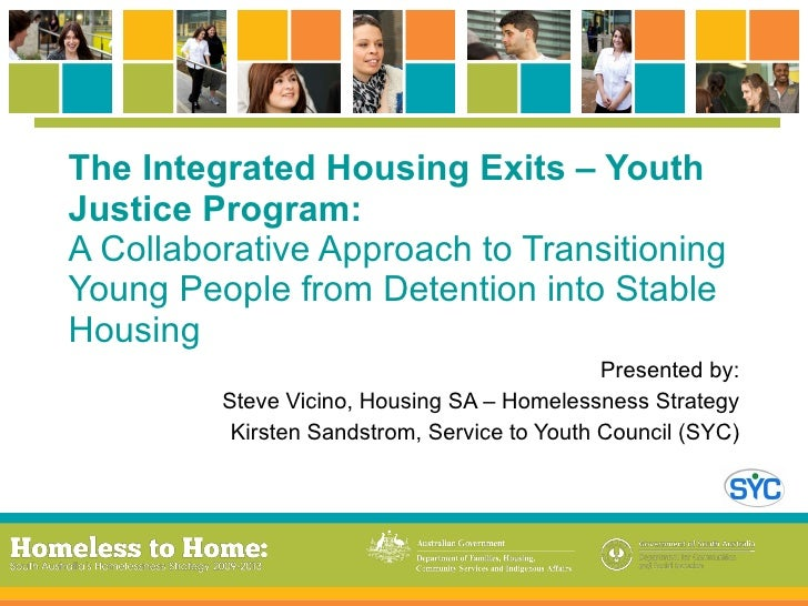 The Integrated Housing Exits – Youth Justice Program: A Collaborative Approach to Transitioning Young People from Detentio...
