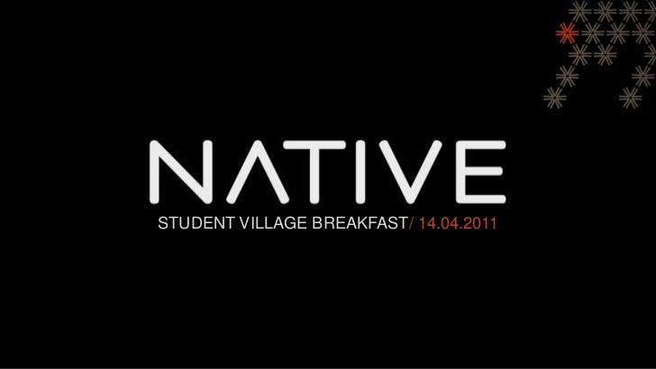 Student Village Breakfast/ 14.04.2011<br />