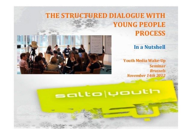 THE STRUCTURED DIALOGUE WITH                              Y...