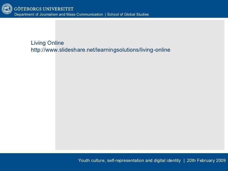 Living Online http://www.slideshare.net/learningsolutions/living-online
