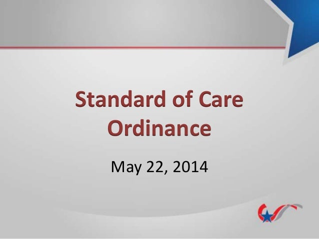 Standard of Care Ordinance May 22, 2014