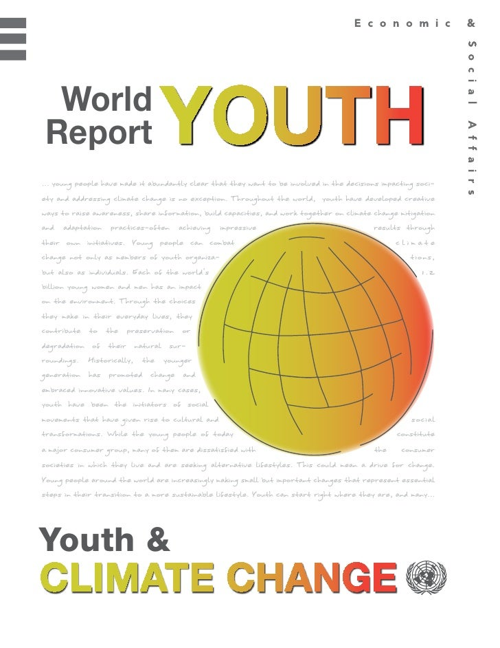 WorldReport... young people have made it abundantly clear that they want to be involved in the decisions impacting soci-et...
