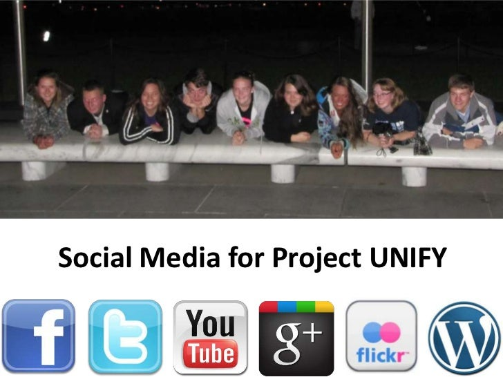 Social Media for Project UNIFY