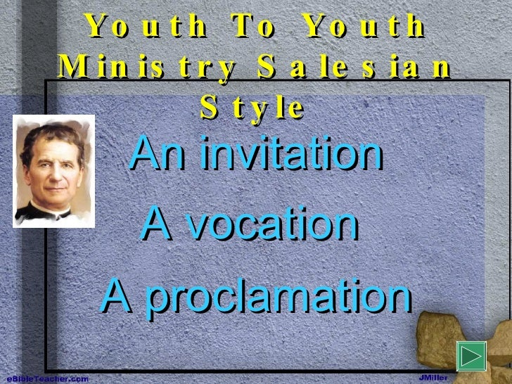Youth To Youth Ministry Salesian Style An invitation A vocation   A proclamation