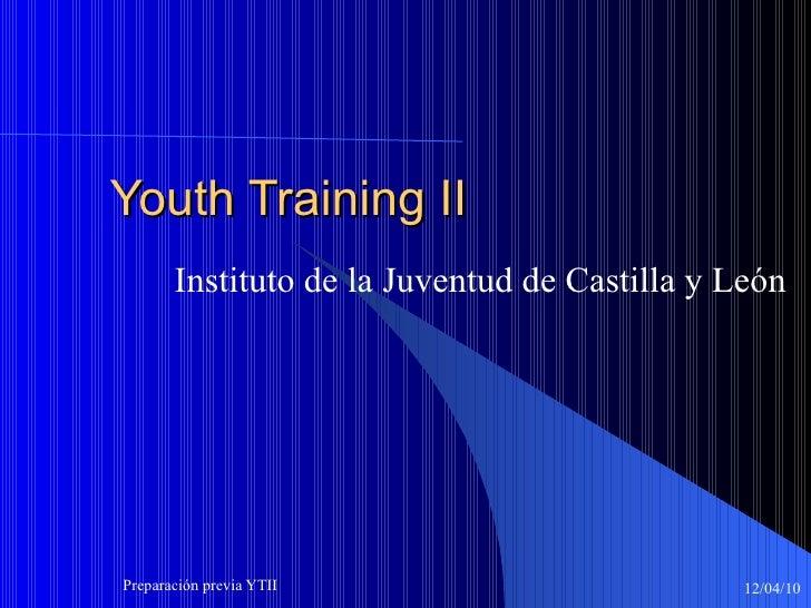 Youth Training II Instituto de la Juventud de Castilla y León