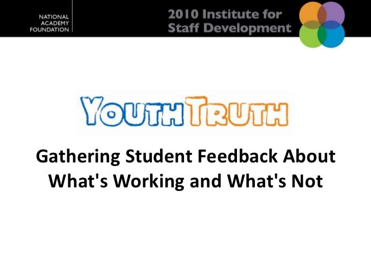 Gathering Student Feedback About What's Working and What's Not<br />
