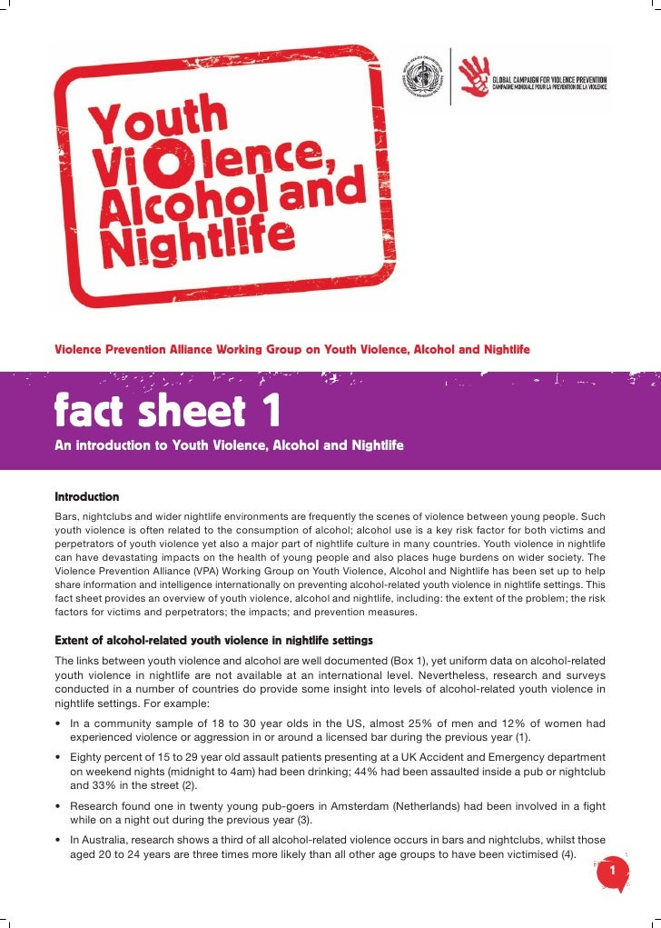 Violence Prevention Alliance Working Group on Youth Violence, Alcohol and Nightlife     fact sheet 1 An introduction to Yo...