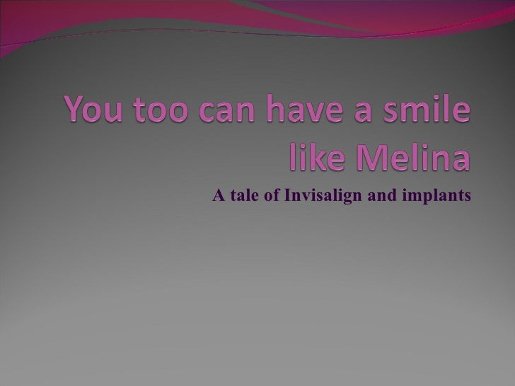 You Too Can Have A Smile Like Melina