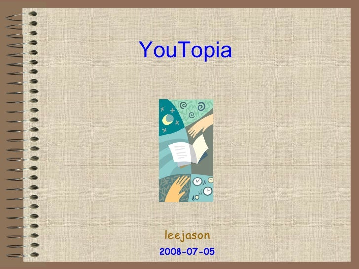 What is YouTopia?
