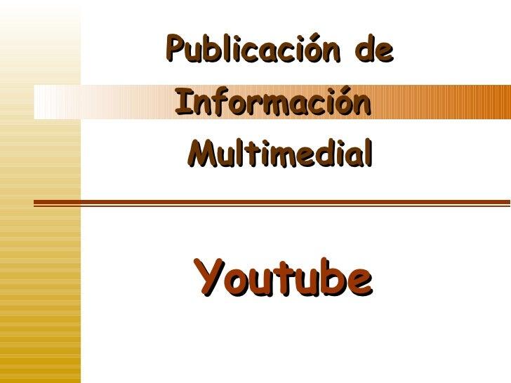 Publicación de Información Multimedial 2
