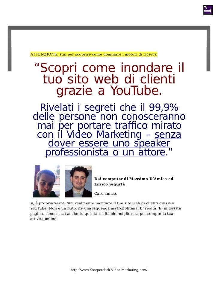 """ATTENZIONE: stai per scoprire come dominare i motori di ricerca """"Scopri come inondare il  tuo sito web di clienti    grazi..."""