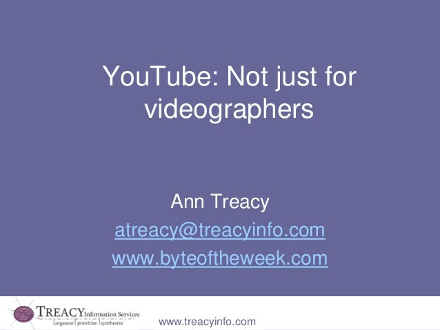 You tube   not just for videographers