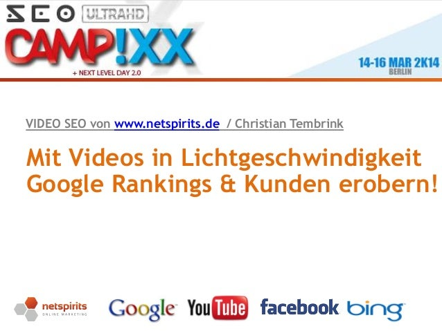 Seite 1 Mit Videos in Lichtgeschwindigkeit Google Rankings & Kunden erobern! VIDEO SEO von www.netspirits.de / Christian T...