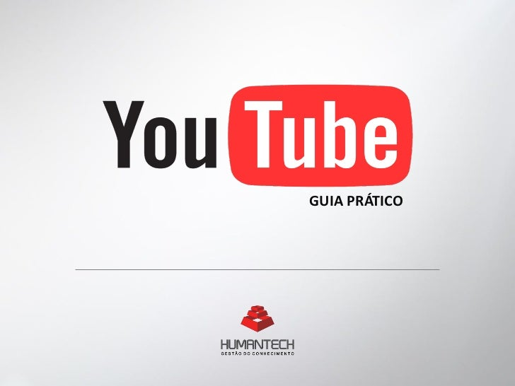 YouTube - Guia Prático Humantech