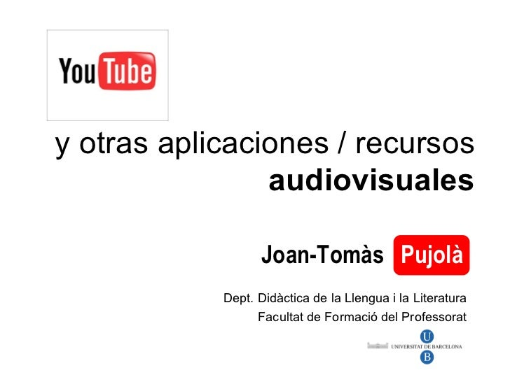 YouTube y otros recursos audiovisuales