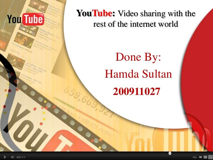 YouTube: Video sharing with the rest of the internet world