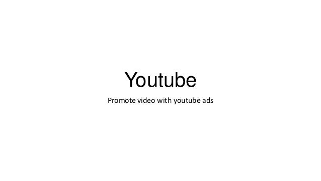 Youtube Promote video with youtube ads