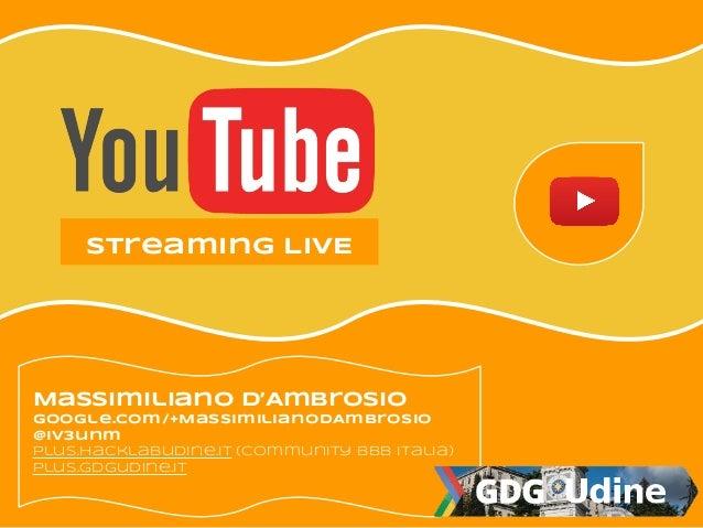 Youtube broadcast live - Massimiliano D'Ambrosio