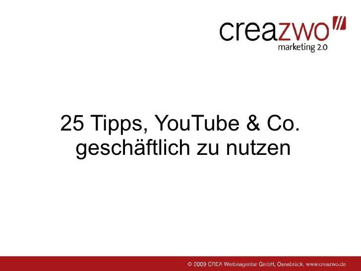 25 Tipps, YouTube & Co.  geschäftlich zu nutzen
