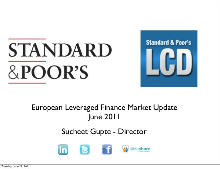 European Leveraged Finance Market Update                                        June 2011                                 ...