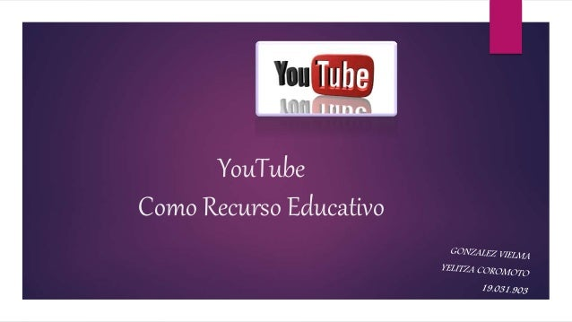 YouTube Como Recurso Educativo