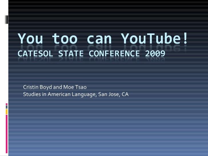 Cristin Boyd and Moe Tsao Studies in American Language, San Jose, CA