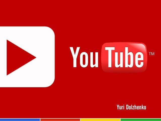You Tube for digital agencies 2013