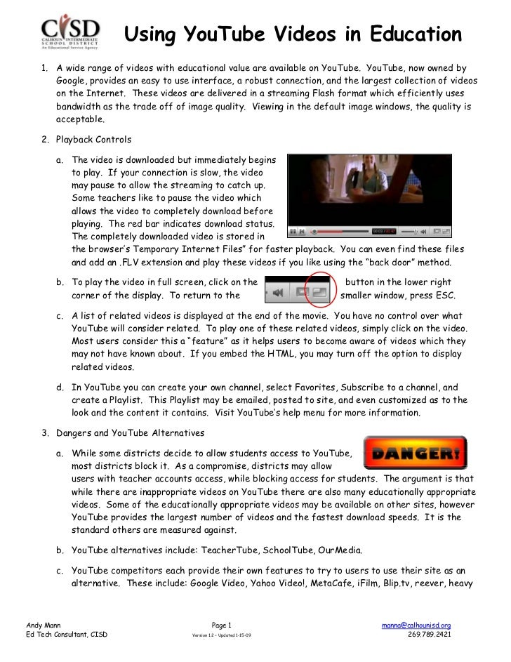 Using YouTube Videos in Education    1. A wide range of videos with educational value are available on YouTube. YouTube, n...