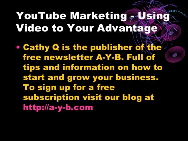You tube marketing   using video to your advantage